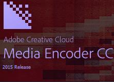 Media Encoder CC