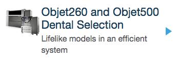 objet260-and-objet500-dental-selection-link