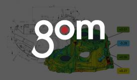 GOM 3D Metrology ผู้นำเทคโนโลยีด้านงานตรวจวัดด้วยแสงความละเอียดสูง