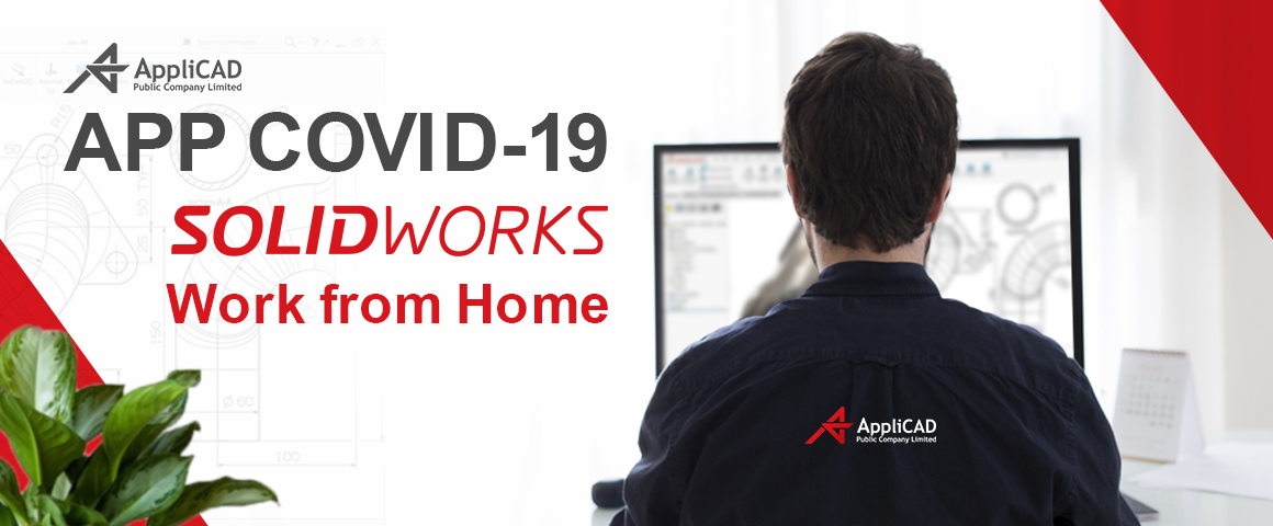 APP COVID-19 SOLIDWORKS Work from Home