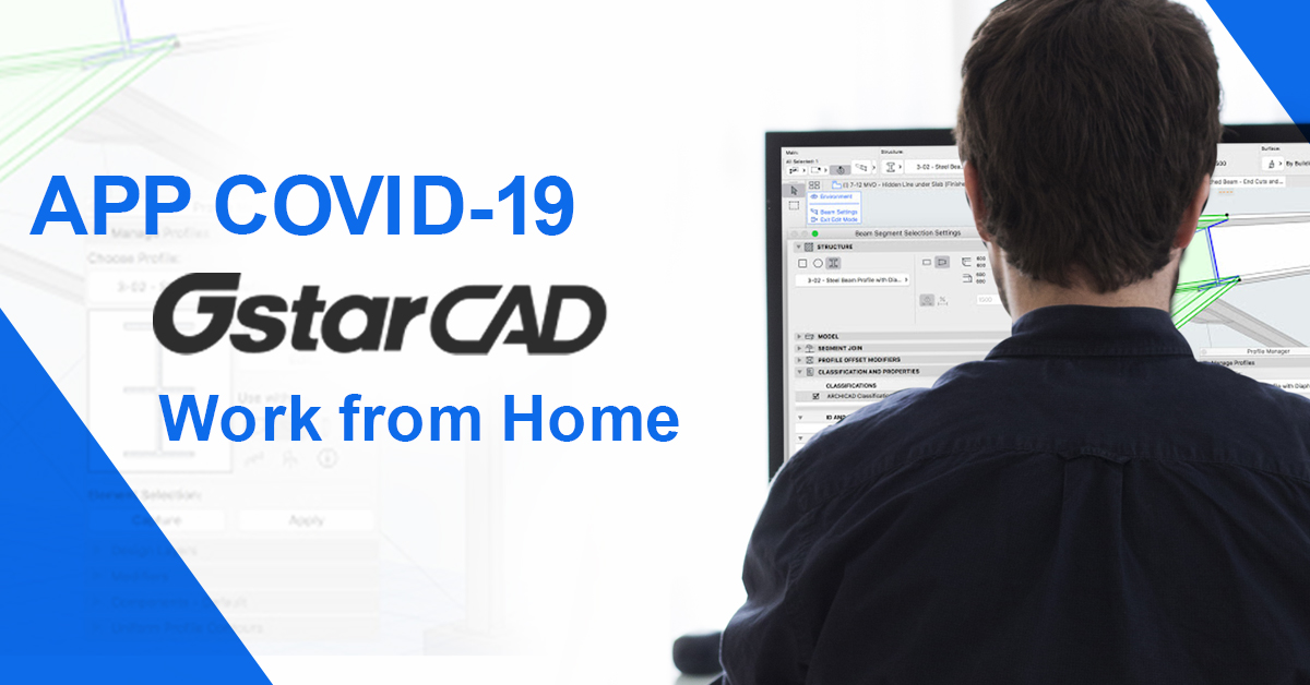 APP COVID-19 GstarCAD Work from Home