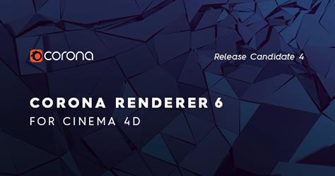 Corona Renderer 6 for Cinema 4D